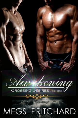 Awakening-crossing Desires BK 1